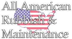 All American Rubbish and Maintenance